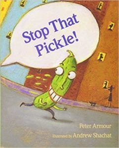 Stop That Pickle book cover