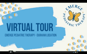 """Off white background with a large blue splotch plus blue and yellow dots. Butterfly logo in the top left corner. Dark blue font on the large blue splotch says """"Virtual Tour Emerge Pediatric Therapy - Durham Location"""""""